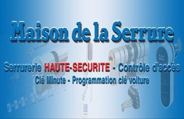 MAISON DE LA SERRURE La Trinité